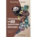 L'évolution en 100 questions-réponses - Dominique Tassot