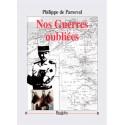 Nos guerres oubliées - Philippe de Parseval