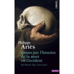 Essais sur l'histoire de la mort en Occident - Philippe Ariès (poche)