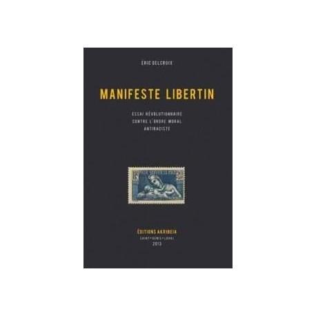 Manifeste libertin - Eric Delcroix