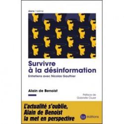 Survivre à la désinformation - Alain de Benoist