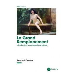 Le Grand Remplacement - Renaud Camus