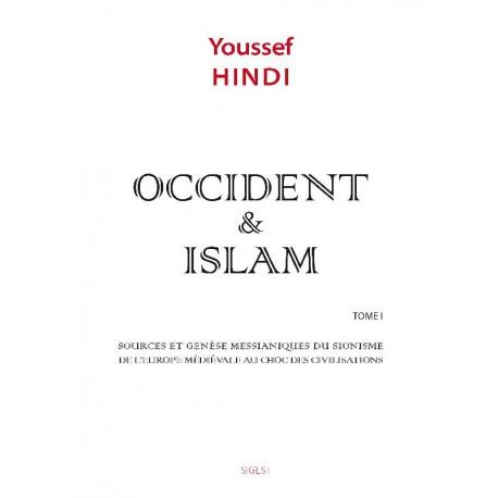 Occident et islam - Youssef Hindi