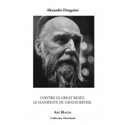 Contre le Great Reset - Alexandre Douguine