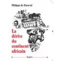 La dérive du continent africain - Philipe de Parseval