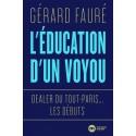 L'éducation d'un voyou - Gérard Fauré