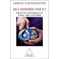 Qui sommes-nous ? - Samuel P. Huntington