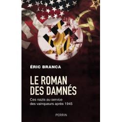 Le roman des damnés - Eric Branca