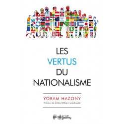 Les vertus du nationalisme - Yoram Hazony