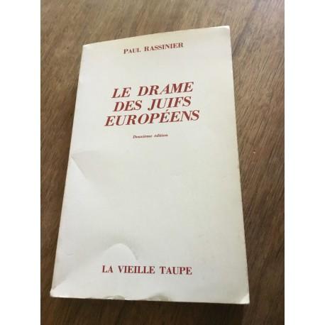 Le drame des Juifs européens - Paul Rassinier