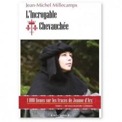 L'Incroyable chevauchée - Jean-Michel Millecamps