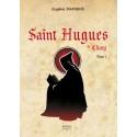 Saint Hugues Tome 1 - Eugène Damiens