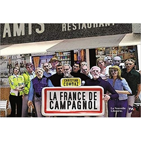 La France de campagnol - Christian Combaz