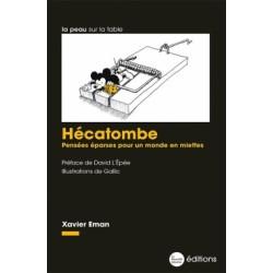 Hécatombe - Xavier Eman