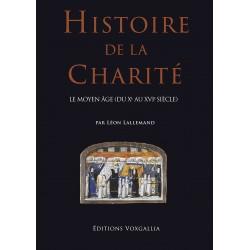Histoire de la charité - Léon Lallemand