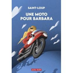 Une moto pour Barbara - Saint-Loup