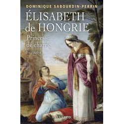 Elisabeth de Hongrie - Dominique Sabourdin-Perrin