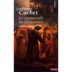 Le crépuscule du purgatoire - Guillaume Cuchet (Poche)