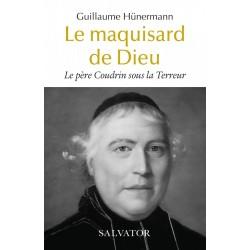 Le maquisard de Dieu - Guillaume Guillaume Hünermann (poche)