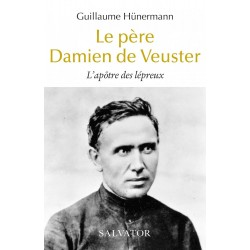 Le père Damien de Veuster - Guillaume Hünermann (poche)