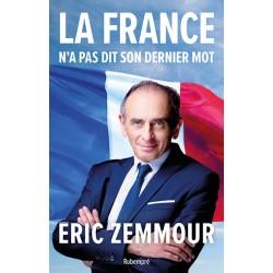 La France n'a pas dit son dernier mot - Eric Zemmour