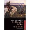 Le Chevalier, la Mort et le Diable - Hans F.K. Günther