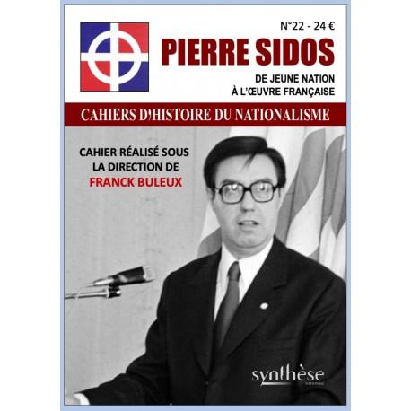 Pierre Sidos - Cahiers d'histoire du nationalisme n°22