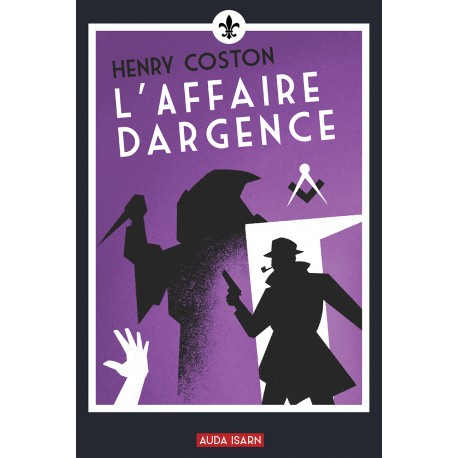 L'Affaire Dargence - Henry Coston