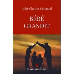 Bébé grandit - Abbé Charles Grimaud