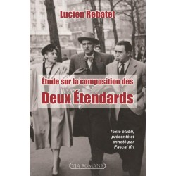 Etude sur la composition des Deux Etendards - Lucien Rebatet