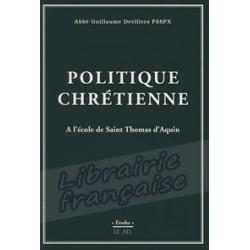 Politique chrétienne - Abbé Guillaume Devillers
