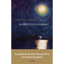 La vérité ou le néant - Leonardo Castellani