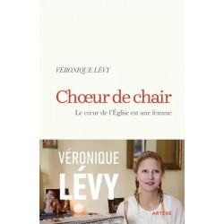 Choeur de chair - Véronique Lévy
