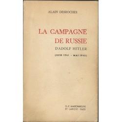 La campagne de Russie - Alain Desroches (Occasion)