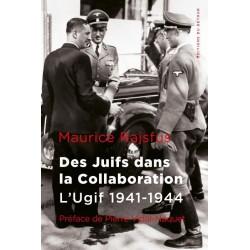 Des Juifs dans la collaboration - Maurice Rajsfus