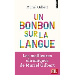 Un bonbon sur la langue - Muriel Gilbert (poche)