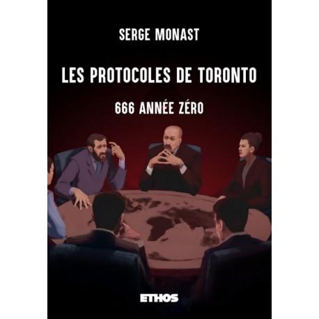 Les protocoles de Toronto - Serge Monast