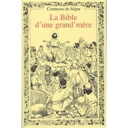 La Bible d'une grand'mère - Comtesse de Ségur