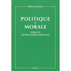 Politique et morale - Rémi Fontaine.