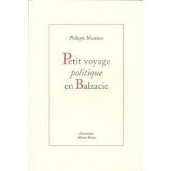 Petit voyage politique en Balzacie - Philippe Maxence