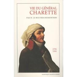 Vie du général Charette - M. Le Bouvier-Desmortiers