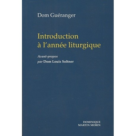 Introduction à l'année liturgique - Dom Guéranger
