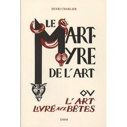 Le Martyre de l'art - Henri Charlier
