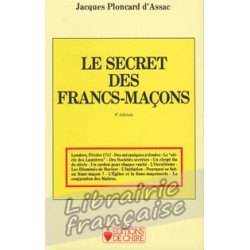 Le secret des Francs-Maçons - Jacques Ploncard d'Assac