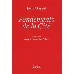 Fondements de la Cité - Jean Ousset