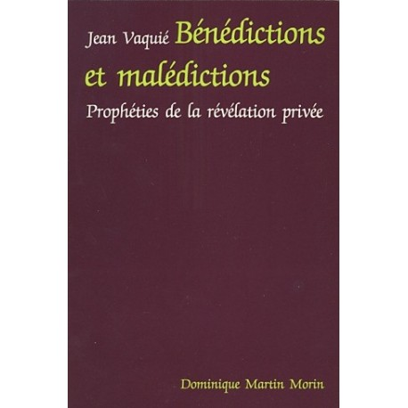 Bénédictions et malédictions - Jean Vaquié