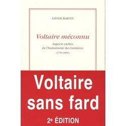 Voltaire méconnu - Xavier Martin