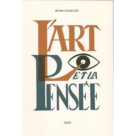 L'art et la pensée - Henri Charlier