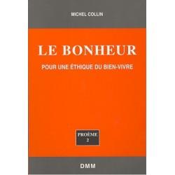 Le Bonheur - Michel Collin