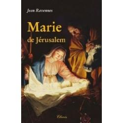Marie de Jérusalem - Jean Ravennes